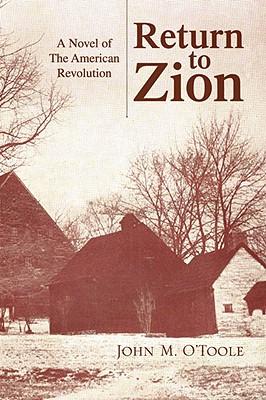 Return to Zion - O'Toole, John M