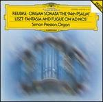 "Reubke: Organ Sonata ""The 94th Psalm""; Liszt: Fantasy and Fugue on ""Ad Nos"""