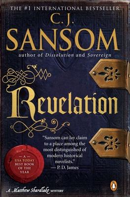 Revelation: A Matthew Shardlake Tudor Mystery - Sansom, C J