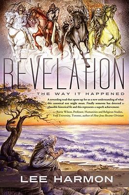 Revelation: The Way It Happened - Harmon, Lee