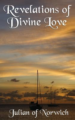Revelations of Divine Love - Julian of Norwich