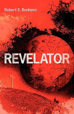 Revelator - Bonheim, Robert S