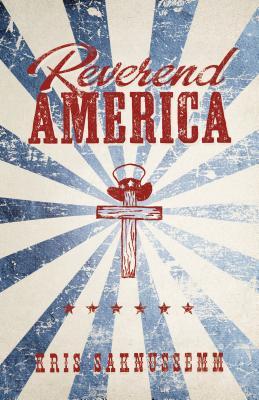 Reverend America - Saknussemm, Kris