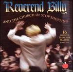 Reverend Billy and the Church of Stop Shopping [Bonus DVD]