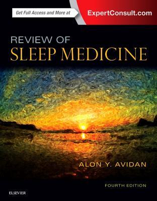 Review of Sleep Medicine - Avidan, Alon Y, MD, MPH