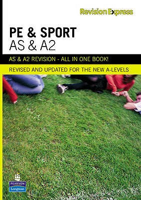Revision Express AS and A2 Physical Education and Sport - Hill, Michael