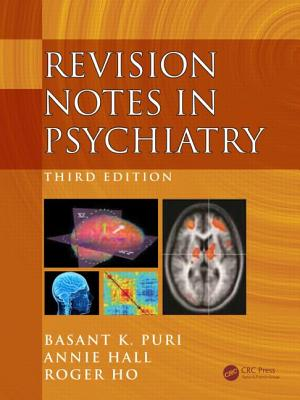 Revision Notes in Psychiatry - Puri, Basant K., and Hall, Annie, and Ho, Roger