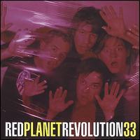 Revolution 33 - Red Planet