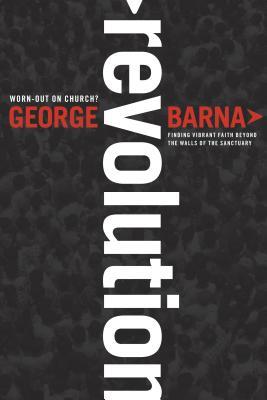 Revolution - Barna, George, Dr.