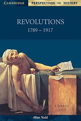 Revolutions 1789-1917 - Todd, Allan