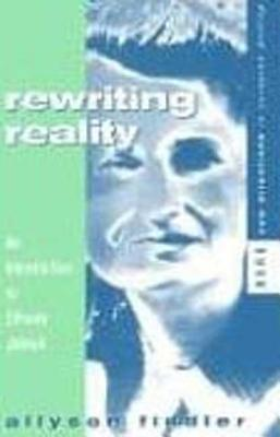 Rewriting Reality - Fiddler, Allyson, and Flower, John A (Editor)