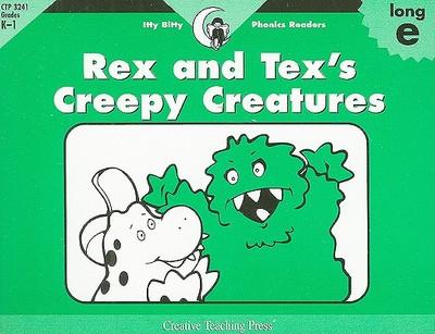 Rex and Tex's Creepy Creatures - Williams, Rozanne Lanczak, and Lewis, Sue (Creator)
