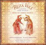 Reza Vali: Chant and Dance