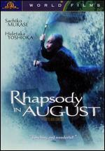 Rhapsody in August - Akira Kurosawa