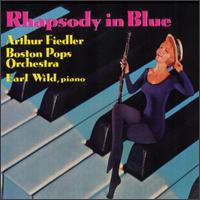 Rhapsody In Blue - Earl Wild (piano); Pasquale Cardillo (clarinet); Boston Pops Orchestra; Arthur Fiedler (conductor)