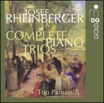 Rheinberger: Complete Piano Trios
