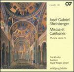 Rheinberger: Missae et Cantiones