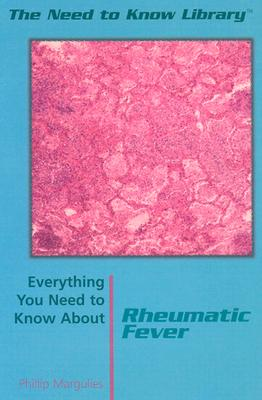Rheumatic Fever - Margulies, Phillip