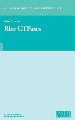 Rho Gtpases - Symons, Marc H (Editor)