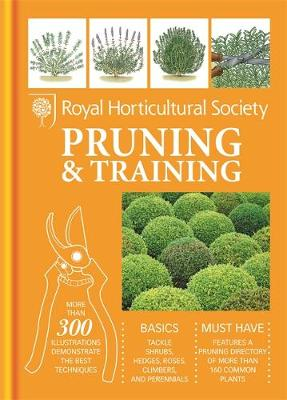 RHS Handbook: Pruning & Training - Royal Horticultural Society
