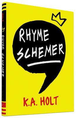 Rhyme Schemer - Holt, K. A.