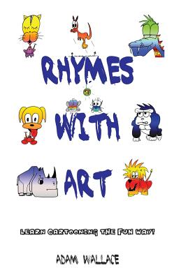 Rhymes with Art - Learn Cartooning the Fun Way -