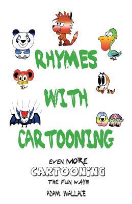 Rhymes With Cartooning - Wallace, Adam