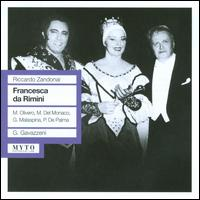 Riccardo Zandonai: Francesca da Rimini - Angelo Mercuriali (vocals); Anna Maria Rota (vocals); Athos Cesarini (vocals); Bianca Maria Casoni (vocals);...