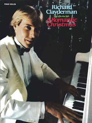 Richard Clayderman: A Romantic Christmas - Clayderman, Richard