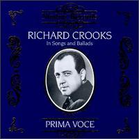 Richard Crooks in Songs and Ballads - Richard Crooks (tenor)