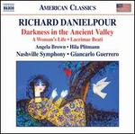 Richard Danielpour: Darkness in the Ancient Valley
