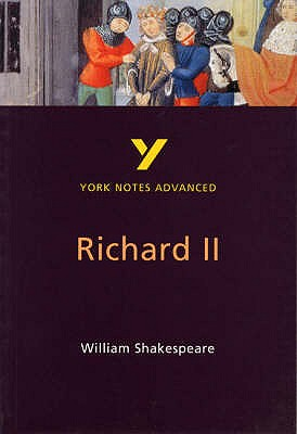 Richard II: York Notes Advanced - Keeble, N. H. (Editor)