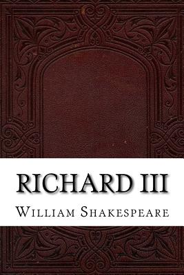Richard III - Shakespeare, William