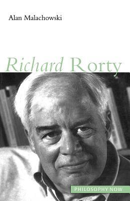 Richard Rorty - Malachowski, Alan
