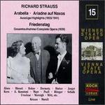 Richard Strauss: Arabella; Ariadne auf Naxos [Highlights]; Friedenstag - Adele Kern (soprano); Alexander Pichler (vocals); Alfred Jerger (baritone); Alfred Muzzarelli (baritone);...
