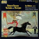 Richard Strauss: Burleske and Parergon