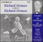 Richard Strauss conducts Richard Strauss