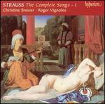 Richard Strauss: The Complete Songs, Vol. 1