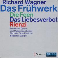 Richard Wagner: Das Frühwerk - Die Feen, Das Liebesverbot, Rienzi - Alfred Reiter (vocals); Anja Fidelia Ulrich (vocals); Anna Gabler (vocals); Anna Ryberg (vocals); Beau Gibson (vocals);...