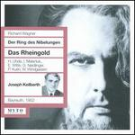 Richard Wagner: Das Rheingold - Erich Witte (vocals); Erika Zimmermann (vocals); Gustav Neidlinger (vocals); Hanna Ludwig (vocals); Hermann Uhde (vocals);...