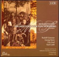 Richard Wagner: Die Meistersinger von N�rnberg [Excerpts] - Annelies Kupper (vocals); Anneliese Schlosshauer (vocals); Bodo Mueller-Grosse (vocals); Georg Stern (vocals);...