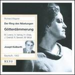 Richard Wagner: Götterdämmerung - Astrid Varnay (vocals); Erika Zimmermann (vocals); Gustav Neidlinger (vocals); Hanna Ludwig (vocals); Hermann Uhde (vocals);...
