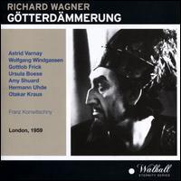 Richard Wagner: Götterdämmerung - Amy Shuard (vocals); Astrid Varnay (vocals); Charlotte Stewart (vocals); Gottlob Frick (vocals); Hermann Uhde (vocals);...