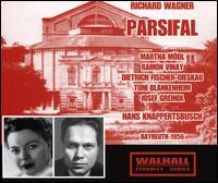 Richard Wagner: Parsifal (Bayreuth 1956) - Alfred Pfeifle (vocals); Dietrich Fischer-Dieskau (vocals); Dorothea Siebert (vocals); Elisabeth Schartel (vocals);...