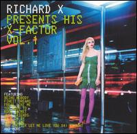 Richard X Presents His X-Factor, Vol. 1 - Richard X