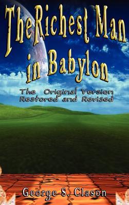 Richest Man in Babylon - Clason, George Samuel