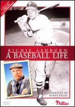 Richie Ashburn: A Baseball Life