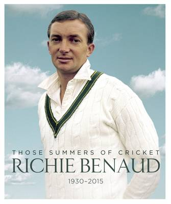 Richie Benaud: Those Summers of Cricket - Hardie Grant Books