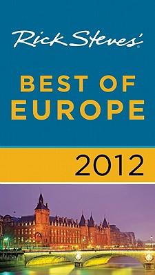 Rick Steves' Best of Europe - Steves, Rick