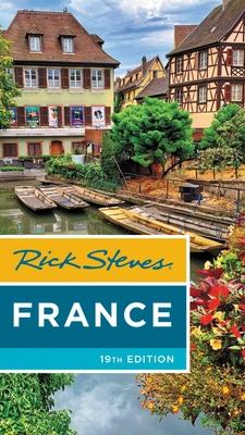 Rick Steves France - Steves, Rick, and Smith, Steve
